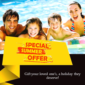 SUMMER PACKAGES AVAILABLE NOW